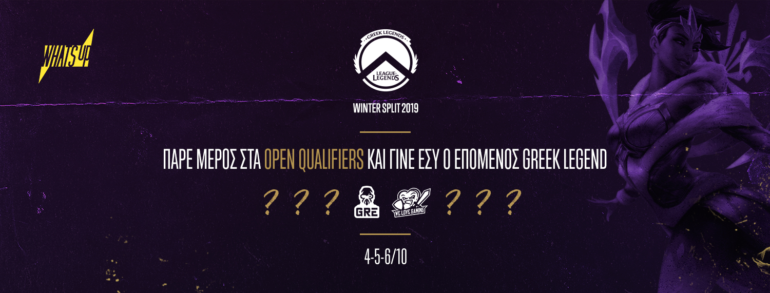 Greek Legends Winter Split 2019 – Open Qualifiers