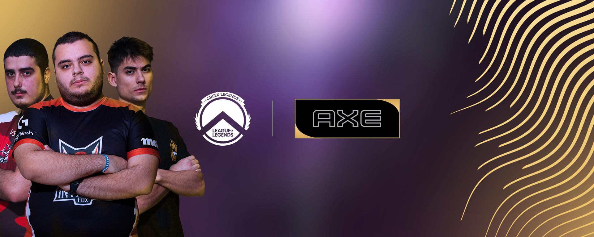 Το AXE στο Greek Legends League